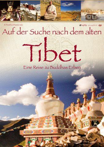 Auf der Suche nach dem alten Tibet 2011 Filmposter
