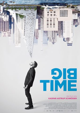 Big Time 2017 Filmposter