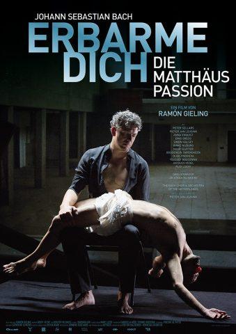 Erbarme Dich! - Die Matthäus-Passion - 2015 Poster