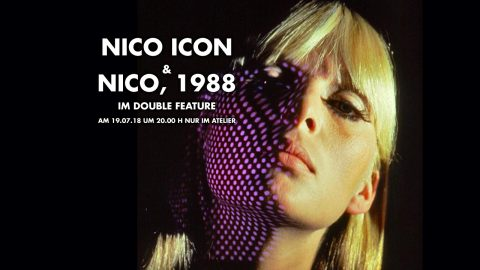 Nico Icon & Nico, 1988 Double Feature 2018