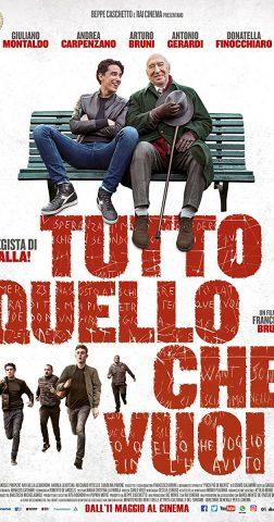 Tutto quello che vuoi - 2017 Cinema Italia Filmposter