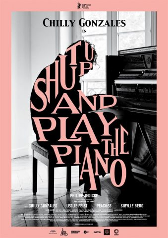 Shut up and play the Piano - 2018 Filmposter