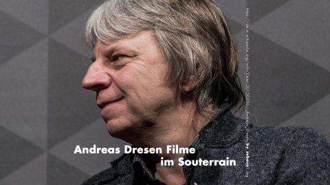 Andreas Dresen Filme im Souterrain