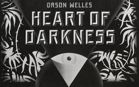 Orson Welles: Herz der Finsternis - 2016
