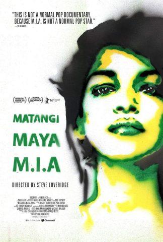 Matangi/Maya/M.I.A. - 2018 Filmposter