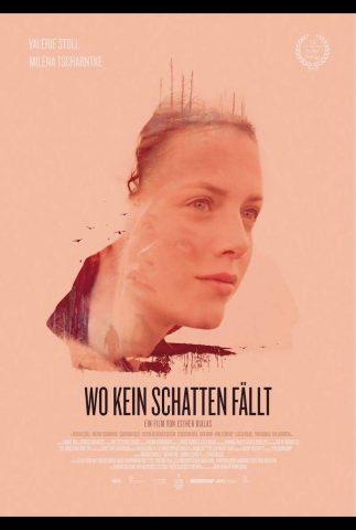 Wo kein Schatten fällt - 2018 Filmposter