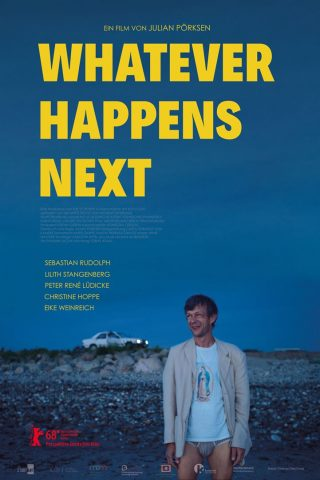 Whatever Happens Next - 2018 Filmposter