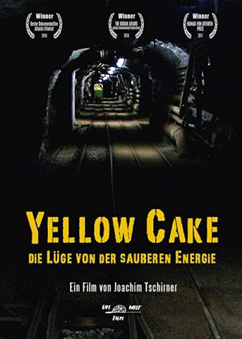 Yellow Cake - 2010 Filmposter