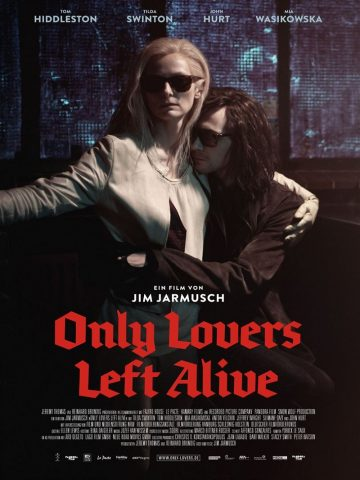 Only Lovers Left Alive - 2013 Filmposter