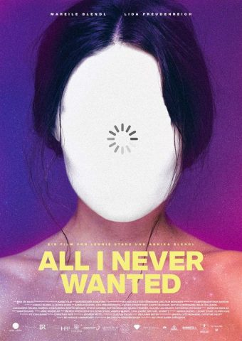 All I Never Wanted - 2018 Filmposter