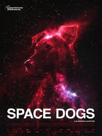 Space Dogs - 2019 Filmposter