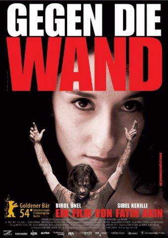 Gegen die Wand - 2004 Filmposter