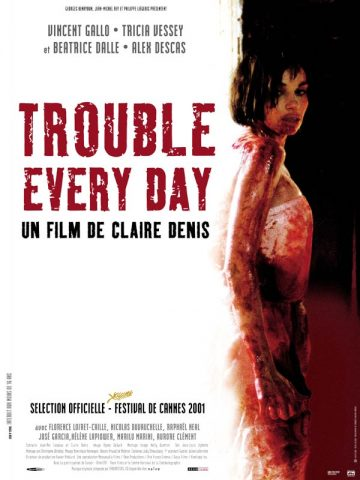 Trouble Every Day - 2001 Filmposter