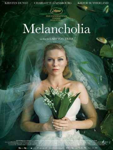 Melancholia - 2011 Filmposter