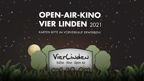 Vier Linden Open-Air-Kino 2021 Hinweisbanner