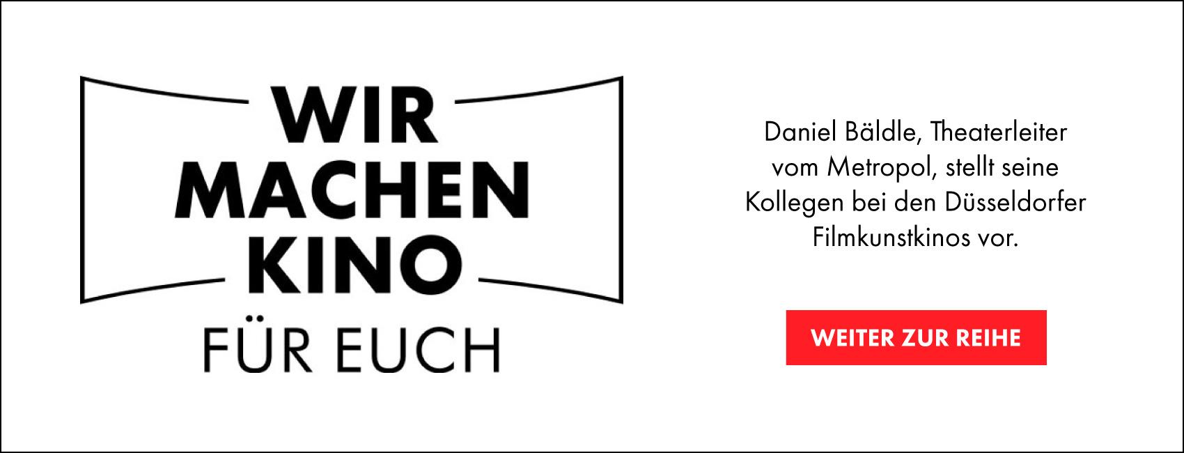 Wir machen Kino - Mitarbeiter der Düsseldorfer Filmkunstkinos stellen sich vor.