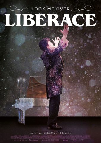Look me Over, Liberace - 2021 Poster