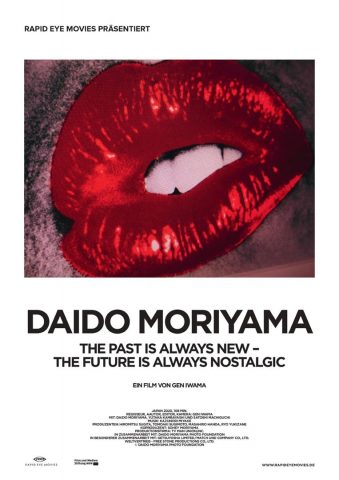 DAIDO MORIYAMA - The Past is always new, the Future is always nostalgic - 2021 poster
